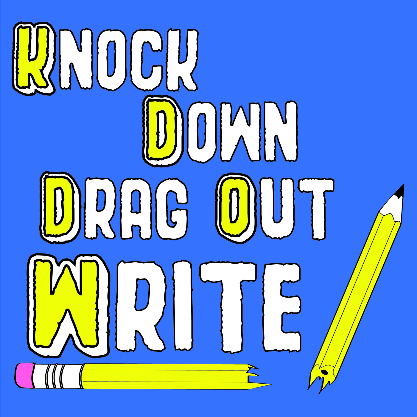 Knock-Down, Drag-Out Write